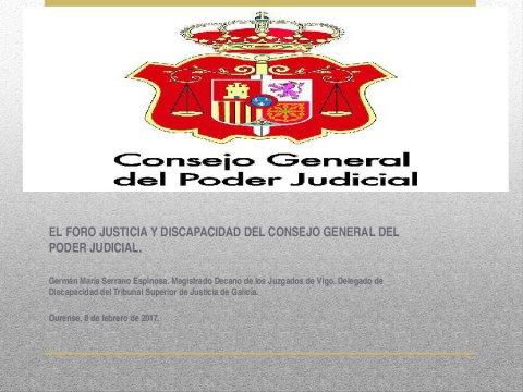A xustiza e a discapacidade: o Foro Xustiza e Discapacidade  - Xornada sobre a Lei 10/2014, de accesibilidade de Galicia, e a Convención internacional sobre persoas con discapacidade 2006: aplicación e control polas administracións públicas